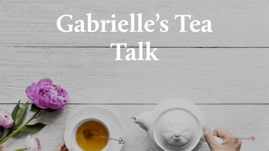 Gabrielle's Tea Talk E001