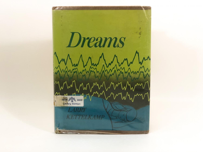 A book on dreams by Larry Kettelkamp.